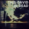 this david is dead