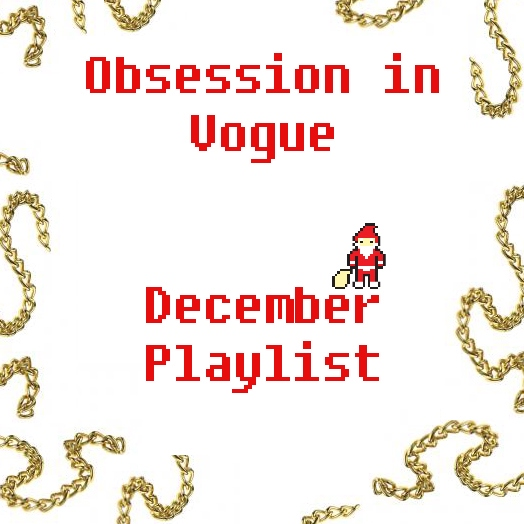 Obsession in Vogue x December Playlist
