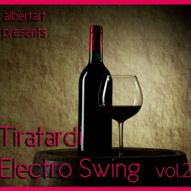 Tiratardi Electro Swing vol.2