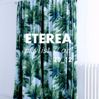 ETEREA PLAYLIST // out 2012