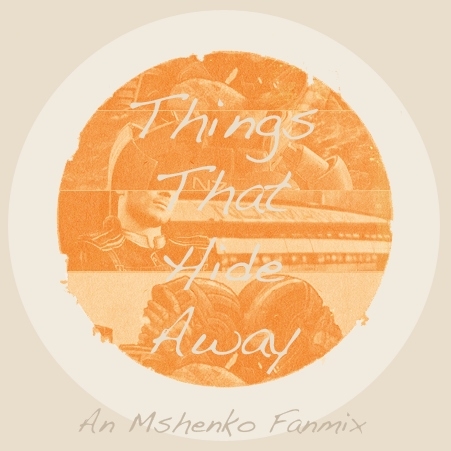 Things That Hide Away - MShenko