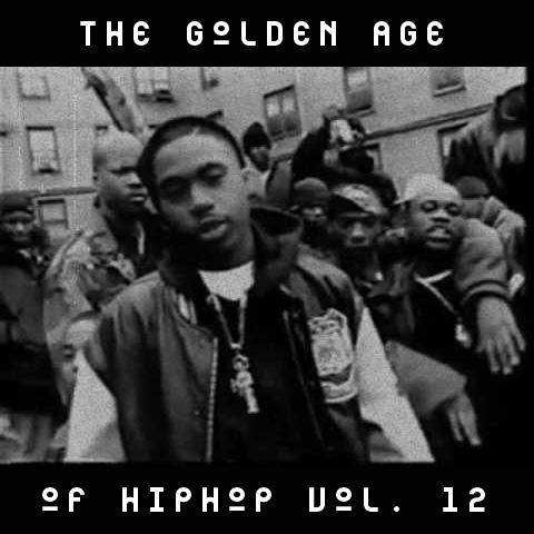 The Golden Age of Hip-Hop, Vol. 12 (1993-96)