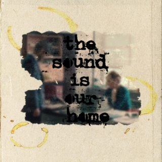 the sound is our home