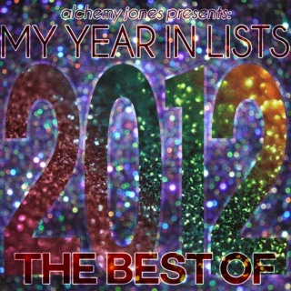 My Year In Lists: The Best Of 2012