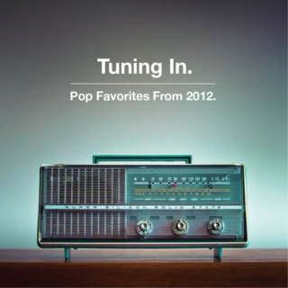 Tuning In: Pop Favorites From 2012