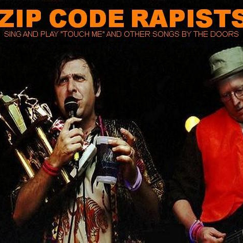 Zip Code Rapists...Sing And Play ''Touch Me'' And Other Songs By The Doors