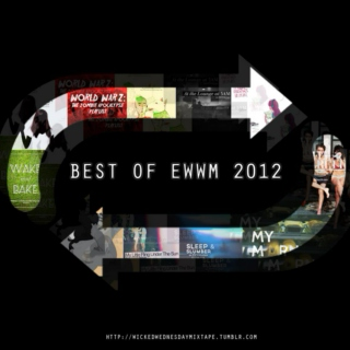 Best Of EWWM 2012 preview