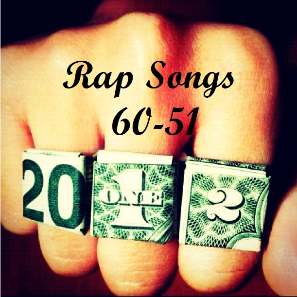 100 Best Rap Songs of 2012: Part 5