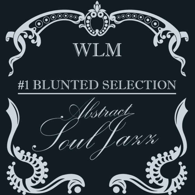 WLM - 01# Abstract Soul-Jazz HH