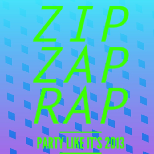 Zip Zap Rap 2012 NYE party