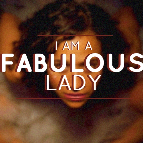 I am a fabulous lady