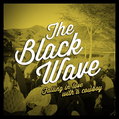 The Black Wave