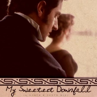 My Sweetest Downfall