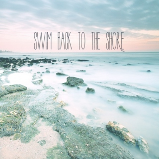 swim back to the shore