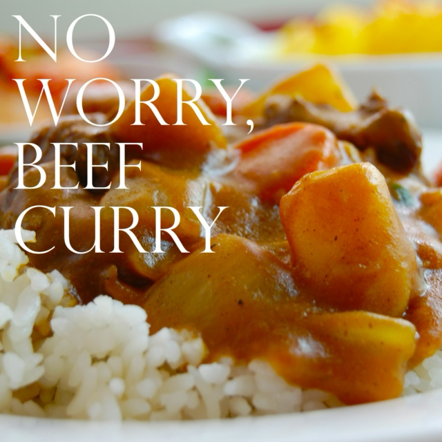 No Worry, Beef Curry