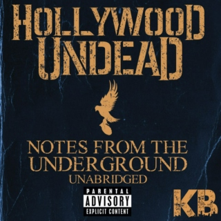 Hollywood Undead Notes from the Underground (Unabridged Deluxe Edition) - 2013