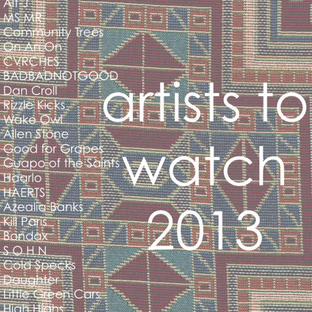 Artists to Watch: 2013