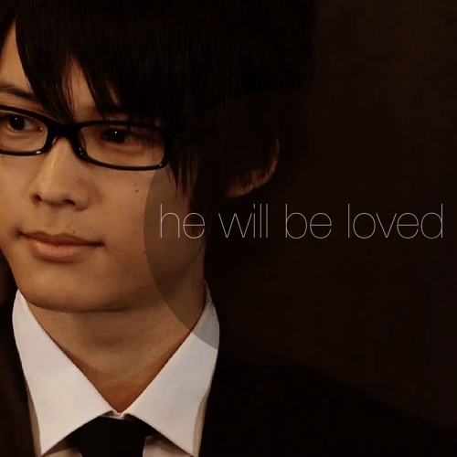 mh; he will be loved