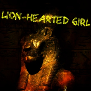 Lion-Hearted Girl