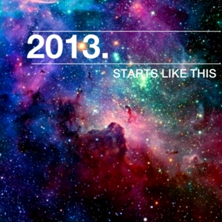 2013 Starts Like This