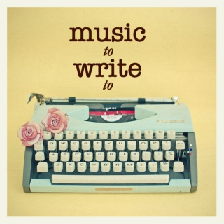 Music to write to
