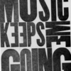 Workout #1 - Music Keeps Me Going
