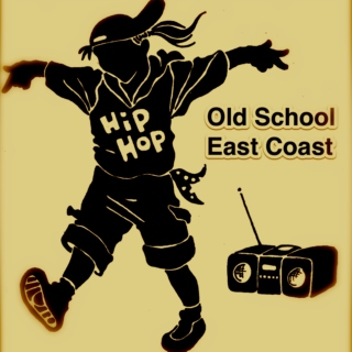 Old School Hip-Hop (East Coast)