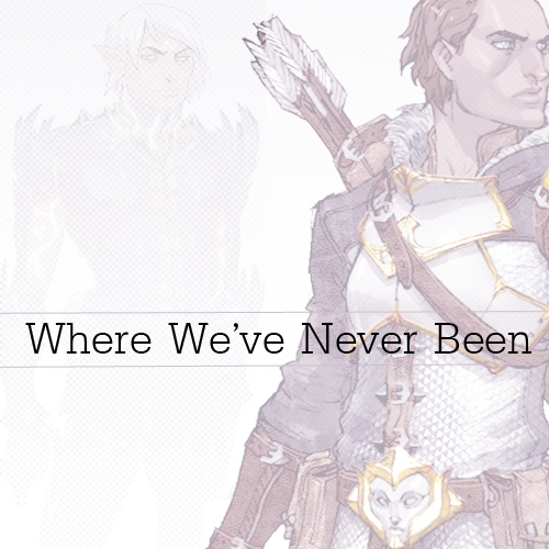 Where We've Never Been
