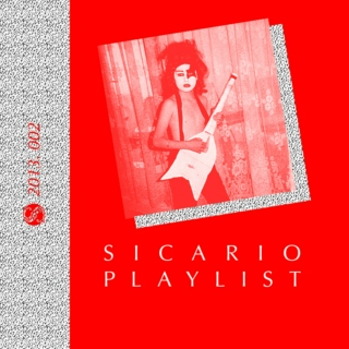 Sicario Playlist 002