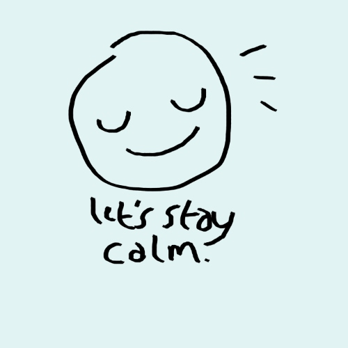 lets stay calm