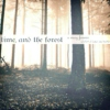 time, and the forest: a mary fanmix (forest of hands and teeth)