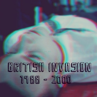 British Invasion Pt. 3 (1988-2000)
