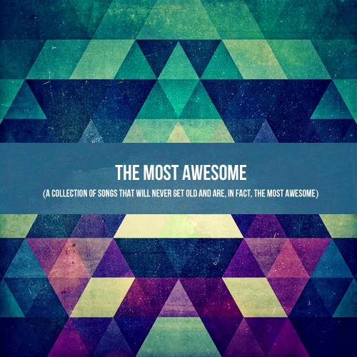 The Most Awesome