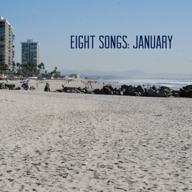 Eight Songs: January