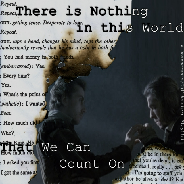 There is Nothing in this World that We can Count On