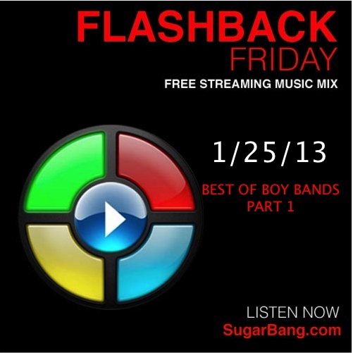 Flashback Friday: Best of Boy Bands - Part 1 - SugarBang.com