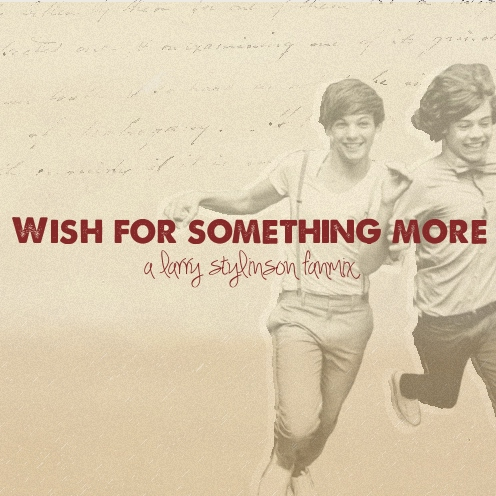 wish for something more: a larry stylinson fanmix