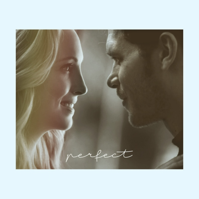 Perfect | Caroline and Klaus moments
