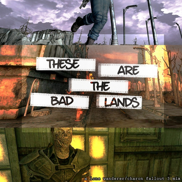 These Are The Bad Lands