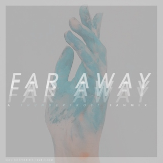 Far Away - A ThunderFrost fanmix