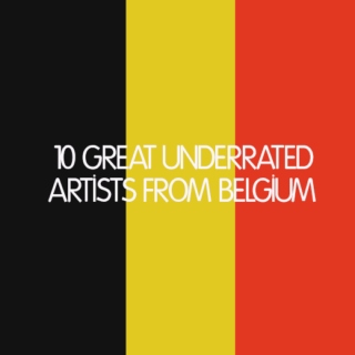 10 great underrated Belgian artists