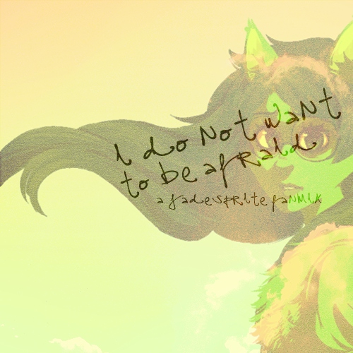 i do not want to be afraid