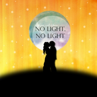 No Light, No Light: A Lena and Ethan Fanmix