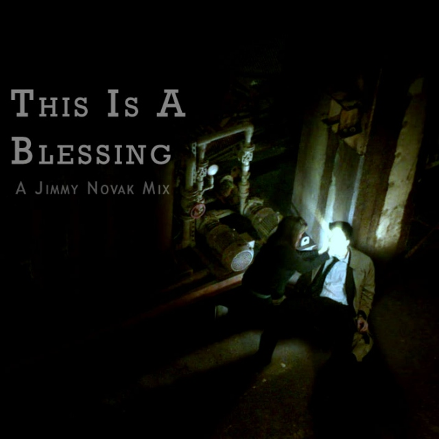This is a Blessing - A Jimmy Novak Mix