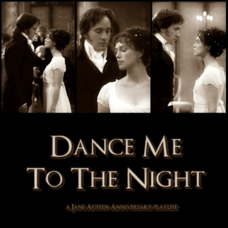 Dance Me To The Night