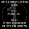 """023:  The """"After The Arrival At The Place We'll Never Depart"""" Mix   [Volume 1 - Project ONE: Disk 23]"""