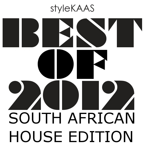 The Best of 2012 - South African House Edition