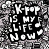 Kp♥p is my life now!