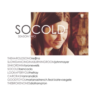 SO COLD . season two