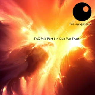FAX Label Mix Part I: Dark Side Of The Dub